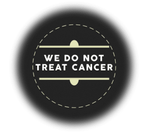 We Do Not Treat Cancer